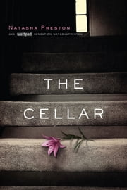The Cellar ebook by Natasha Preston