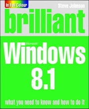 Brilliant Windows 8.1 ebook by Perspection Inc.,Mr Steve Johnson