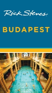 Rick Steves Budapest ebook by Rick Steves,Cameron Hewitt