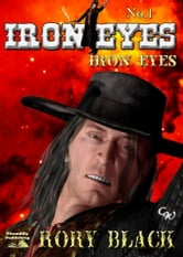 Iron Eyes ebook by Rory Black