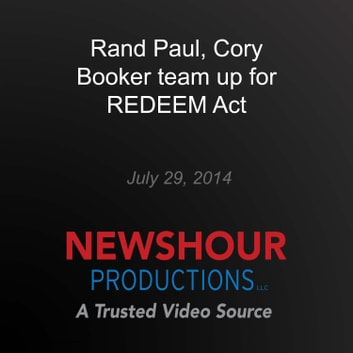 Rand Paul, Cory Booker team up for REDEEM Act audiobook by PBS NewsHour