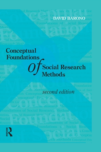 Conceptual Foundations of Social Research Methods ebook by David Baronov