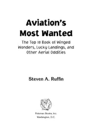 Aviation's Most Wanted™ ebook by Steven A. Ruffin