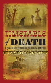 Timetable of Death ebook by Edward Marston