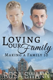Loving our Family ebook by Rosa Swann