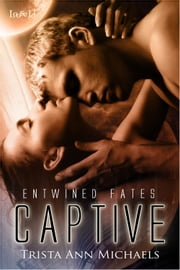 Captive ebook by Trista Ann Michaels