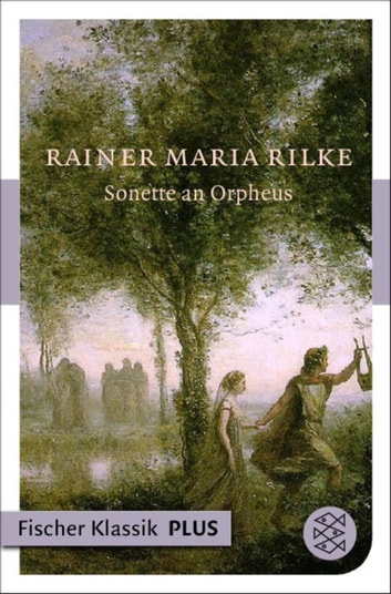 Sonette an Orpheus ebook by Rainer Maria Rilke