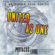 United as One audiobook by Pittacus Lore