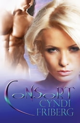 Consort (Beyond Ontariese 6) ebook by Cyndi Friberg
