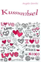 Kusswechsel ebook by Angela Gerrits