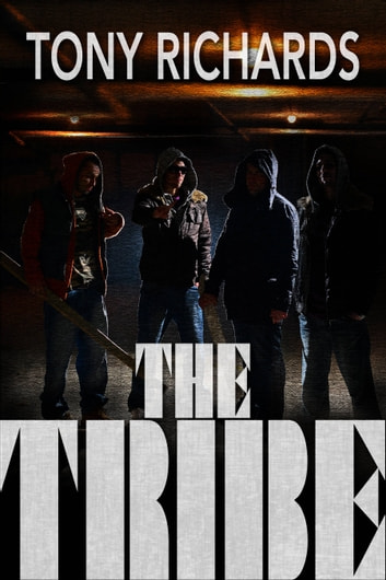 The Tribe ebook by Tony Richards
