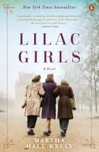 Lilac Girls ebook by