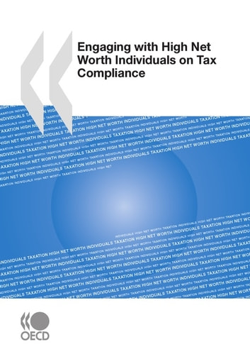 Engaging with High Net Worth Individuals on Tax Compliance ebook by Collective