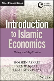 Introduction to Islamic Economics - Theory and Application ebook by Hossein Askari,Zamir Iqbal,Abbas Mirakhor
