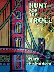 Hunt for the Troll ebook by Mark Richardson