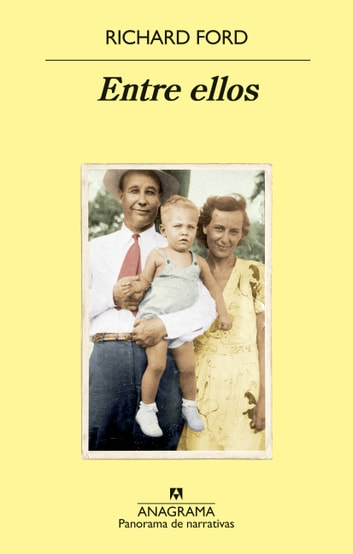 Entre ellos eBook by Richard Ford