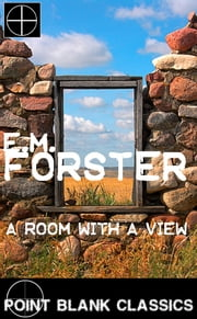 A Room With A View ebook by E M Forster