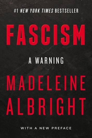 Fascism: A Warning ebook by Madeleine Albright