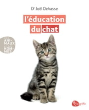 L'éducation du chat ebook by Joël Dehasse