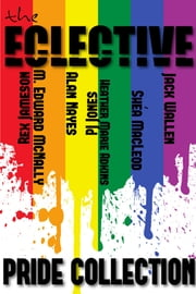 The Eclective: The Pride Collection ebook by The Eclective
