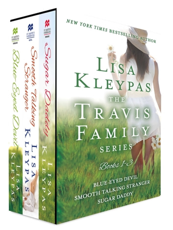 The Travis Family Series, Books 1-3 - Blue-Eyed Devil, Smooth Taking Stranger and Sugar Daddy ebook by Lisa Kleypas