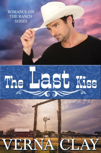 The Last Kiss ebook by Verna Clay
