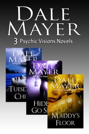 Psychic Visions: Books 1 - 3 paranormal romantic suspense books - Books 1,2 and 3 of Psychic Visions ebook by Dale Mayer