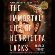 The Immortal Life of Henrietta Lacks audiobook by Rebecca Skloot