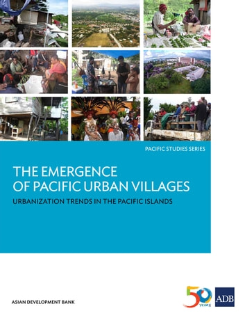 The Emergence of Pacific Urban Villages