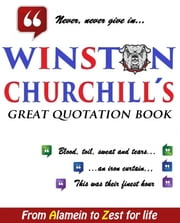 Winston Churchill´s Great Quotation Book ebook by Winston Churchill