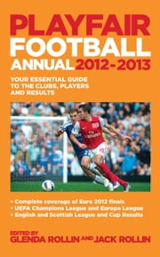 Playfair Football Annual 2012-2013 ebook by Jack Rollin,Glenda Rollin