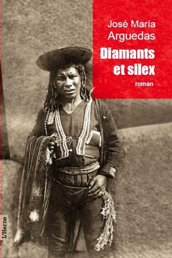Diamants et silex ebook by José Maria Arguedas