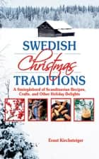 Swedish Christmas Traditions ebook by Ernst Kirchsteiger