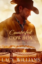Counterfeit Cowboy ebook by Lacy Williams