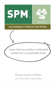 Sustainable Production Model ebook by Darcel Walker