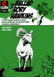 Ballad of Rory Hawkins Vol.1 #6 ebook by Ben Sherrill,Rowel Roque