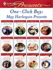 One-Click Buy: May Harlequin Presents ebook by Michelle Reid, Kim Lawrence, Jane Porter,...