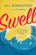 Swell - A Novel ebook by