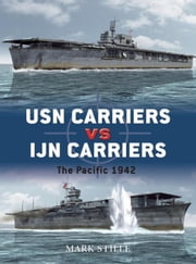 USN Carriers vs IJN Carriers - The Pacific 1942 ebook by Mark Stille,Ian Palmer