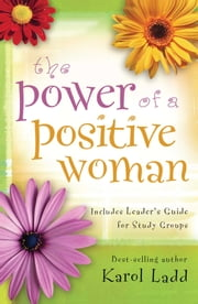 Power of a Positive Woman ebook by Karol Ladd