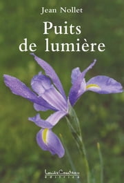 Puits de lumière ebook by Kobo.Web.Store.Products.Fields.ContributorFieldViewModel