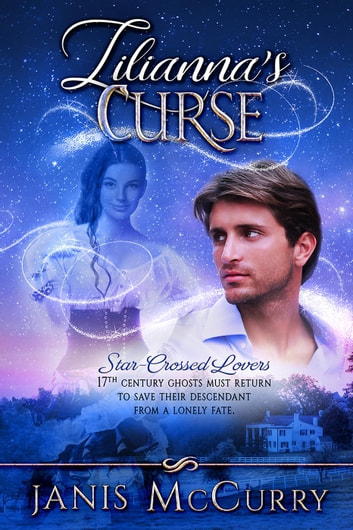 Lilianna's Curse ebook by Janis McCurry