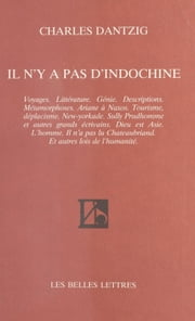 Il n'y a pas d'Indochine ebook by Charles Dantzig