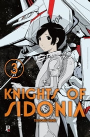 Knights of Sidonia vol. 03 ebook by Tsutomu Nihei