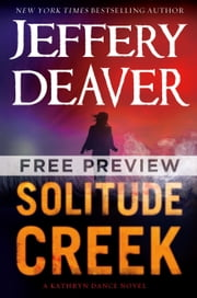 Solitude Creek - EXTENDED FREE PREVIEW (First 8 Chapters) ebook by Jeffery Deaver