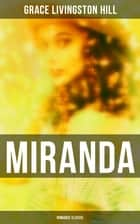 Miranda (Romance Classic) ebook by