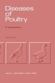 Diseases of Poultry: (Including Cage Birds) ebook by Seneviratna, P.