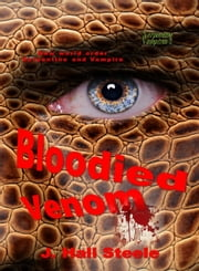 Bloodied Venom ebook by J. Hali Steele