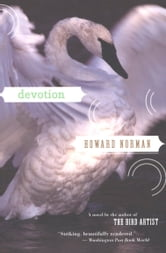 Devotion ebook by Howard Norman