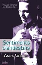 Sentiments clandestins ebook by